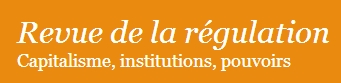 000075Revue de la régulation - Capitalisme, institutions, pouvoirs